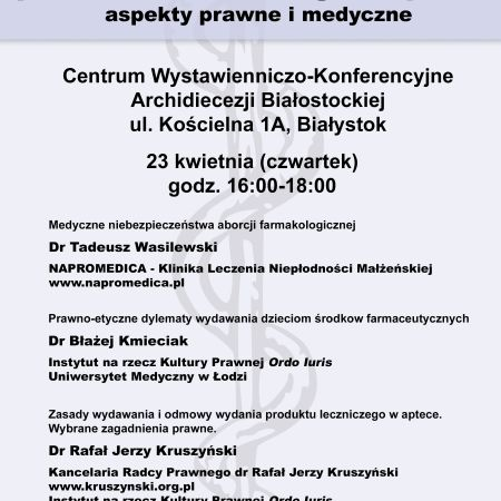 """Konferencja """"Możliwość odmowy wydania produktu leczniczego z apteki, aspekty prawne i medyczne."""""""